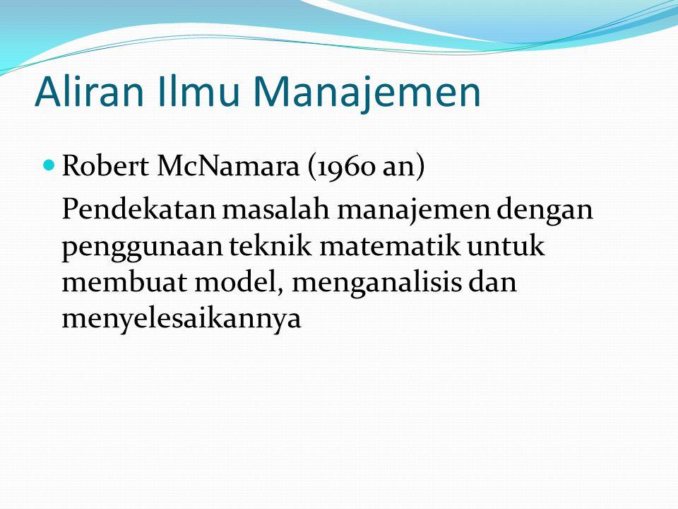 Aliran Ilmu Manajemen Robert McNamara (1960 an)