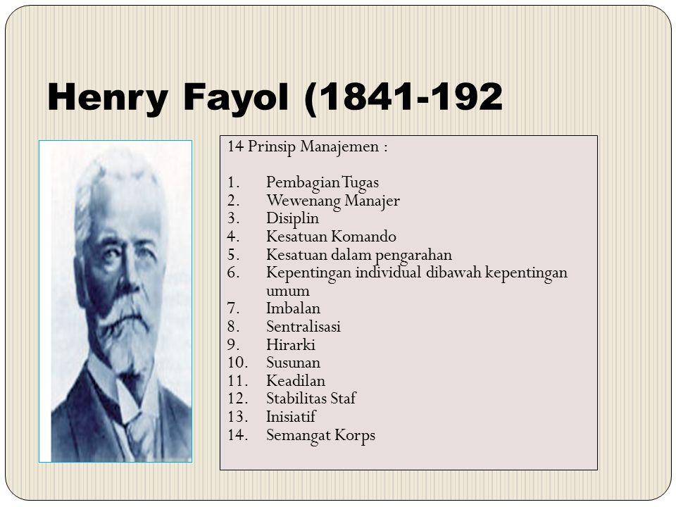 Henry Fayol (1841-192 14 Prinsip Manajemen : Pembagian Tugas