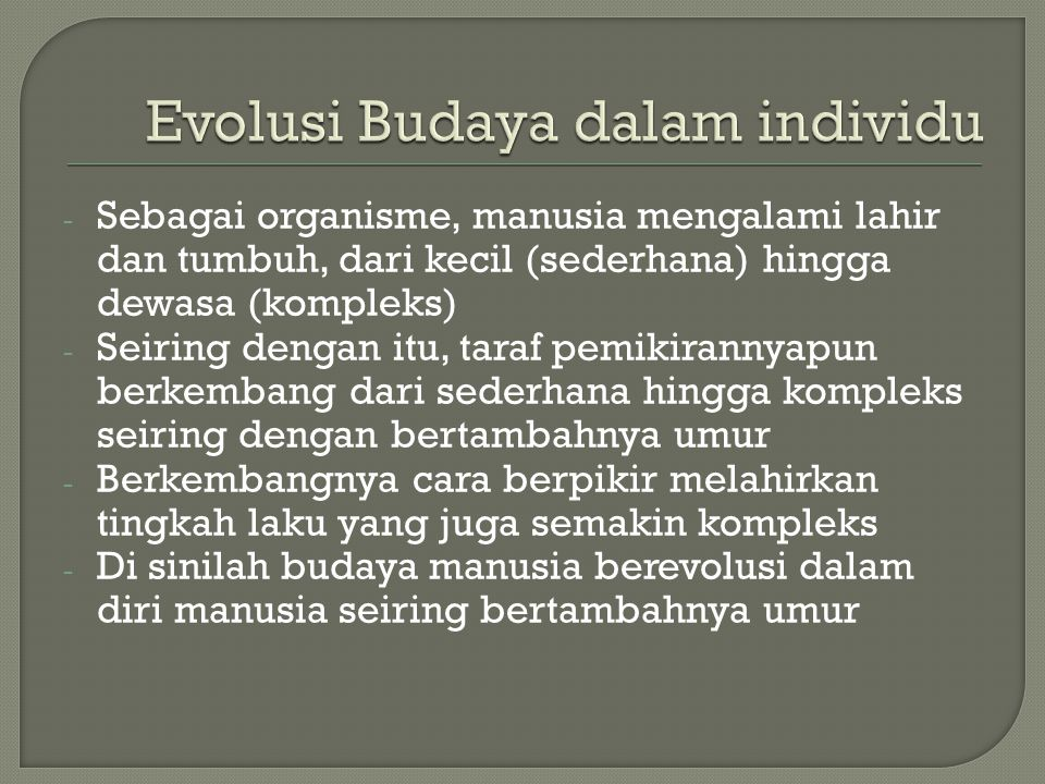 Evolusi Budaya dalam individu