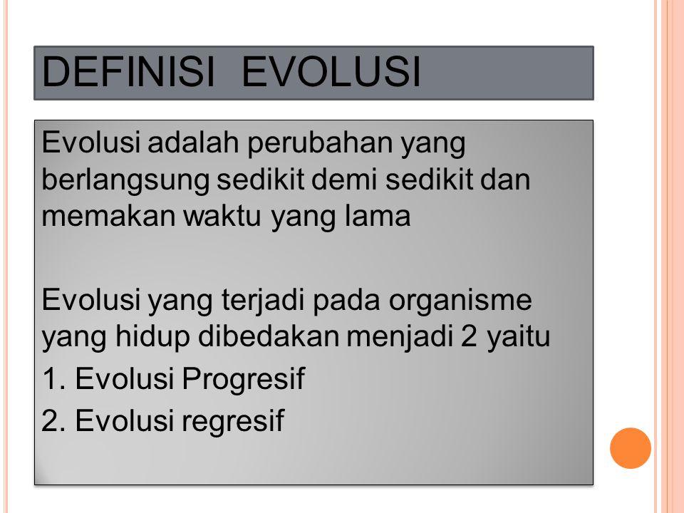 DEFINISI EVOLUSI