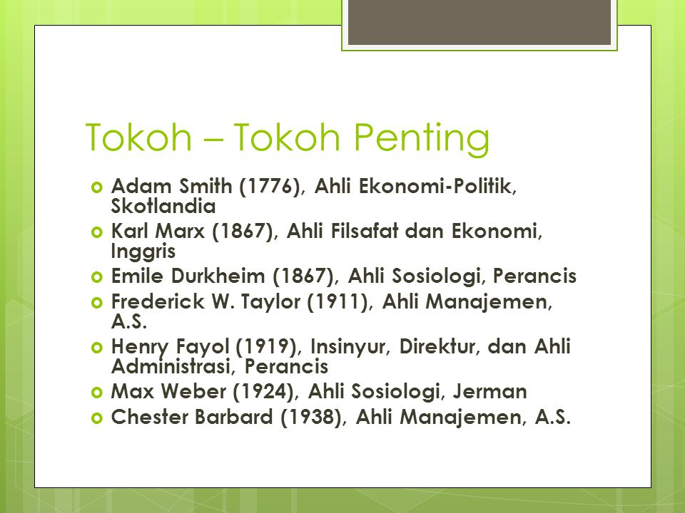 Tokoh – Tokoh Penting Adam Smith (1776), Ahli Ekonomi-Politik, Skotlandia. Karl Marx (1867), Ahli Filsafat dan Ekonomi, Inggris.