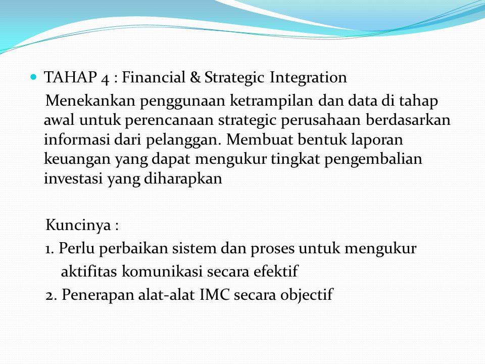 TAHAP 4 : Financial & Strategic Integration
