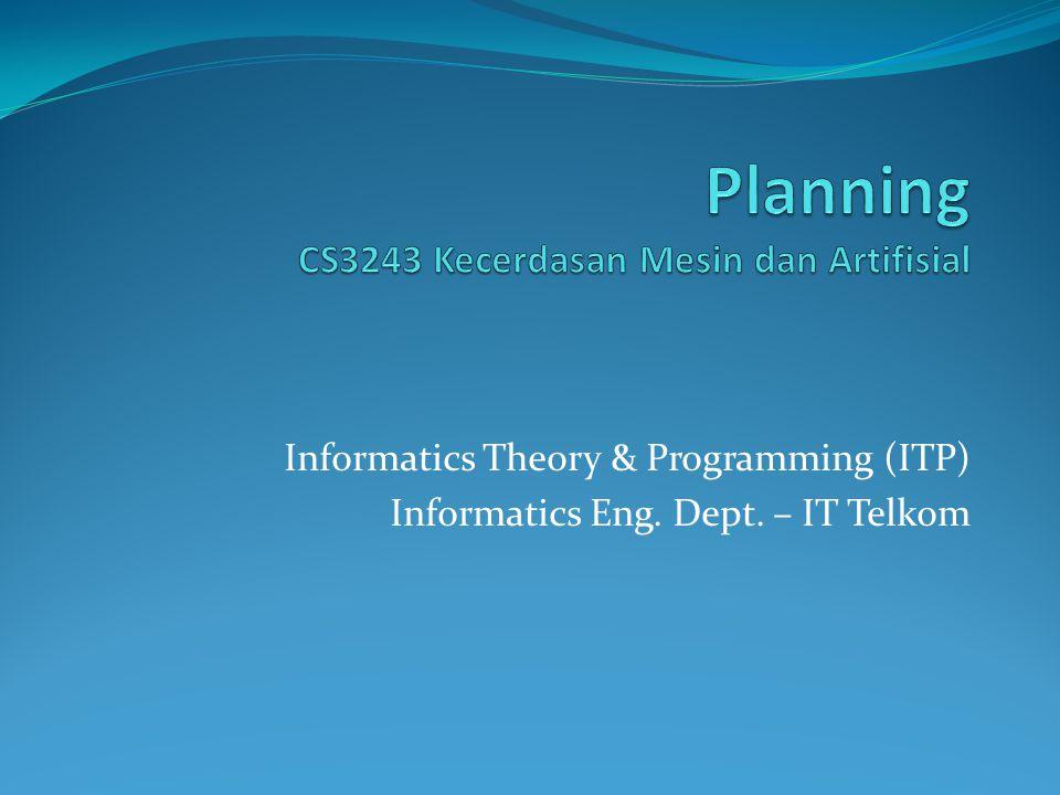 Planning CS3243 Kecerdasan Mesin dan Artifisial