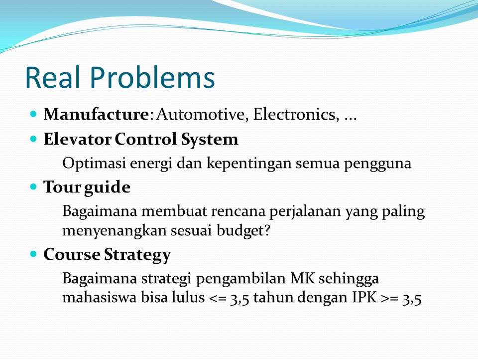 Real Problems Manufacture: Automotive, Electronics, ...