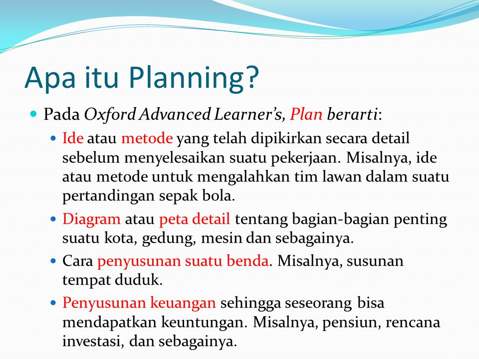 Apa itu Planning Pada Oxford Advanced Learner's, Plan berarti:
