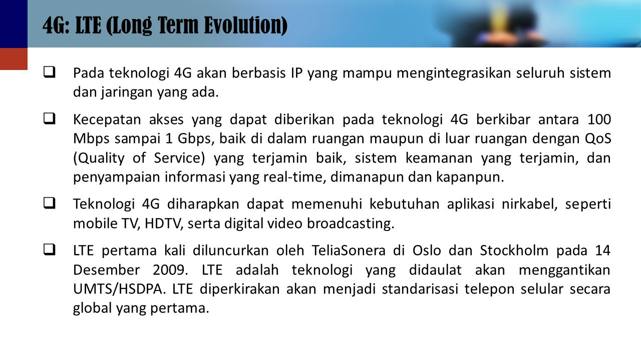 4G: LTE (Long Term Evolution)