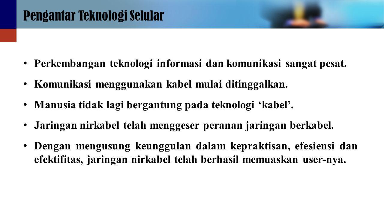 Pengantar Teknologi Selular