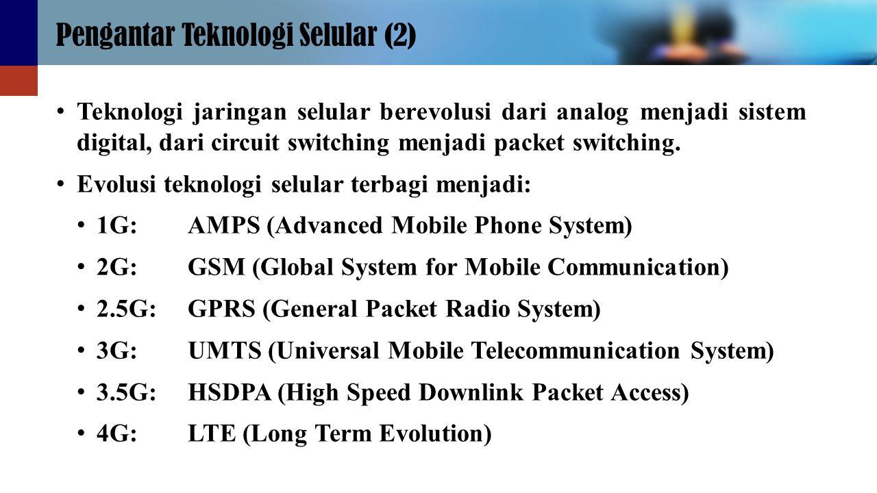 Pengantar Teknologi Selular (2)