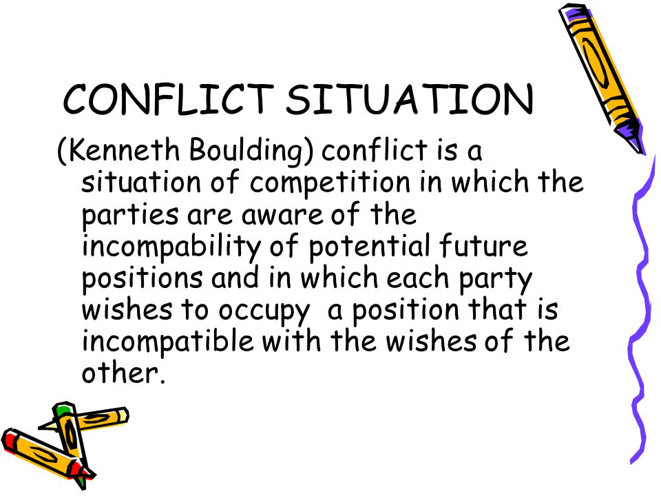 CONFLICT SITUATION