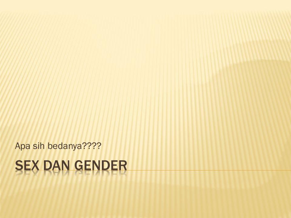 Apa sih bedanya Sex dan Gender