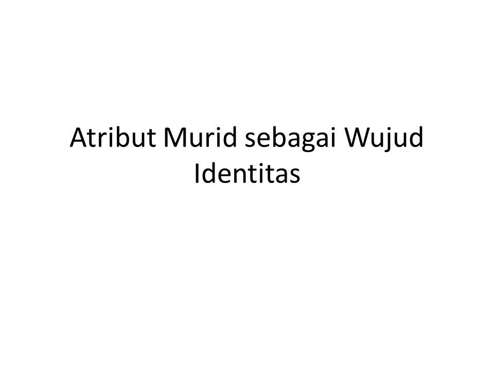 Atribut Murid sebagai Wujud Identitas