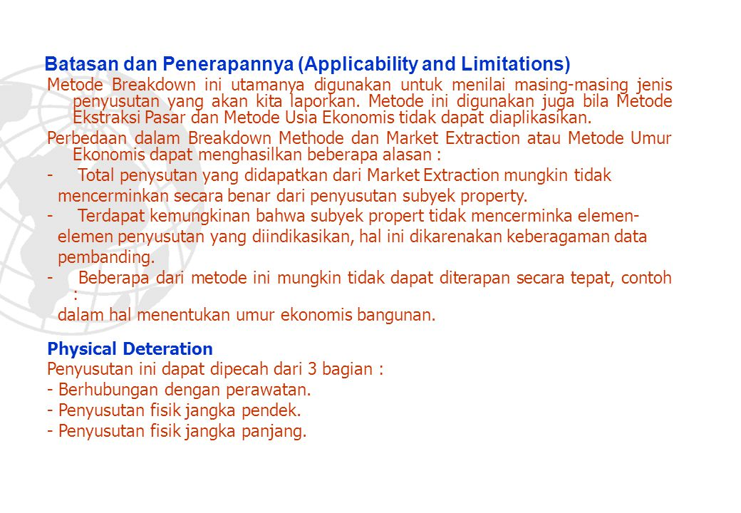 Batasan dan Penerapannya (Applicability and Limitations)