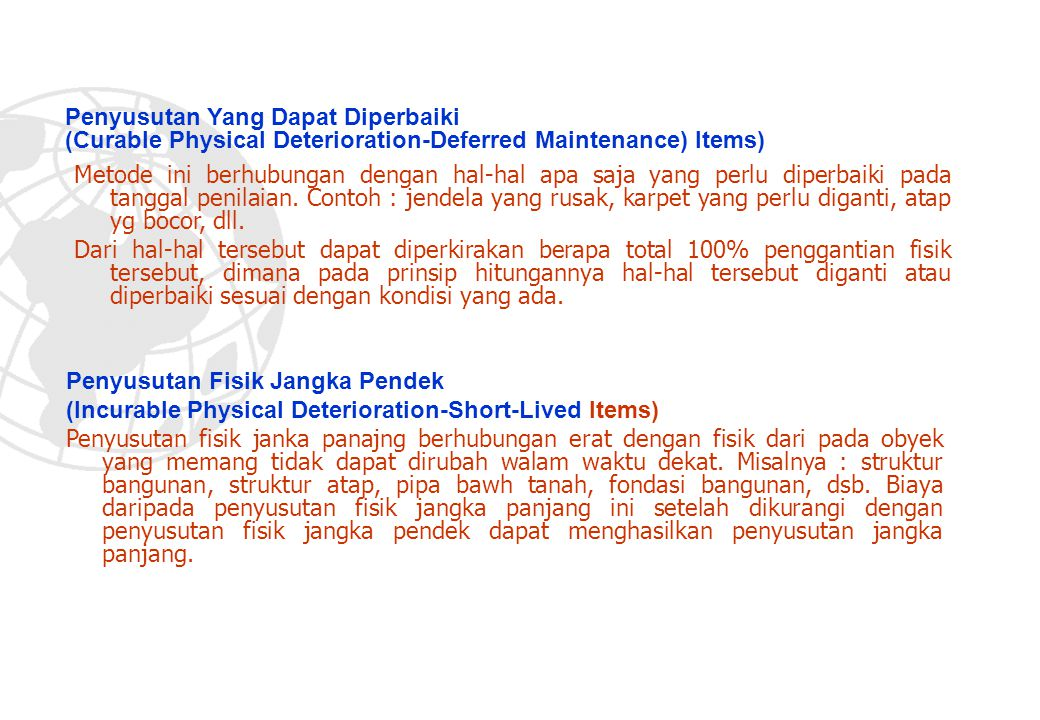 Penyusutan Yang Dapat Diperbaiki (Curable Physical Deterioration-Deferred Maintenance) Items)
