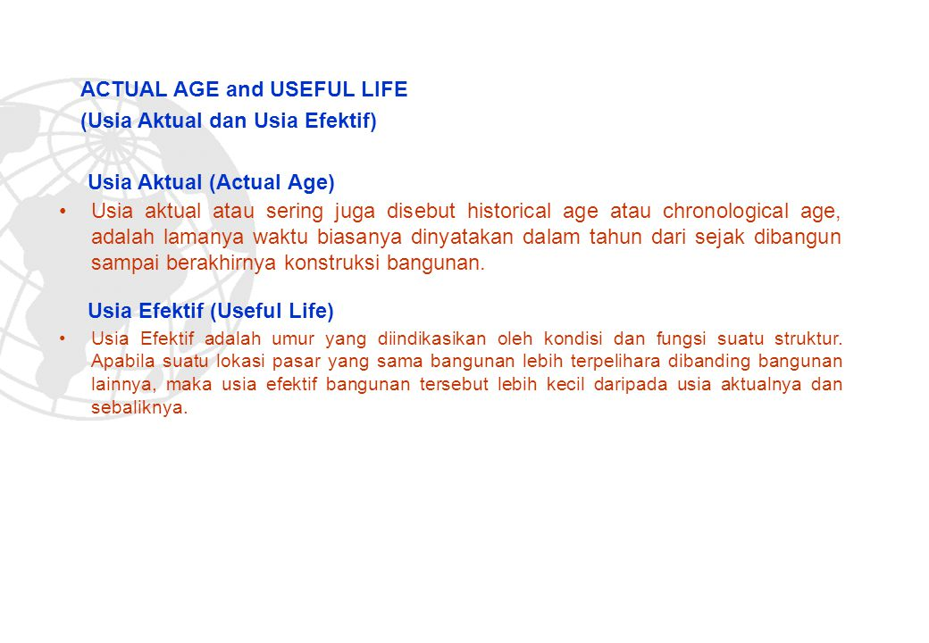 ACTUAL AGE and USEFUL LIFE (Usia Aktual dan Usia Efektif)