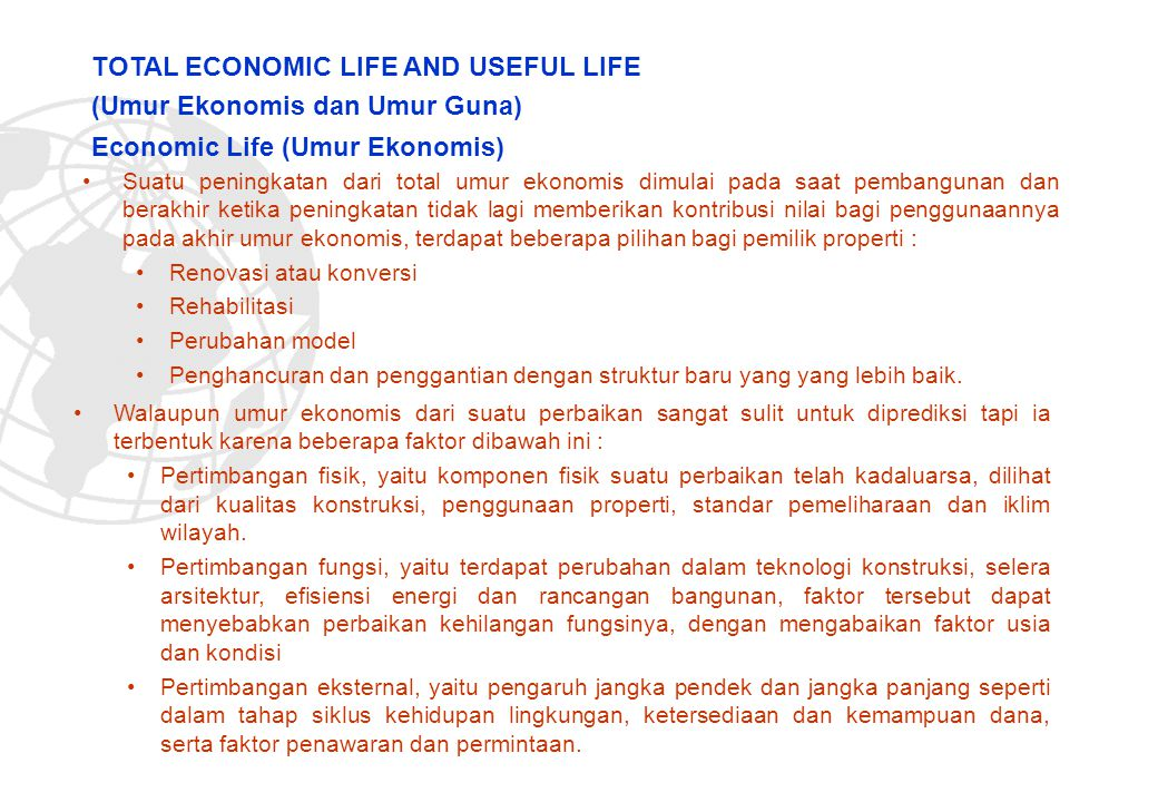 TOTAL ECONOMIC LIFE AND USEFUL LIFE (Umur Ekonomis dan Umur Guna)