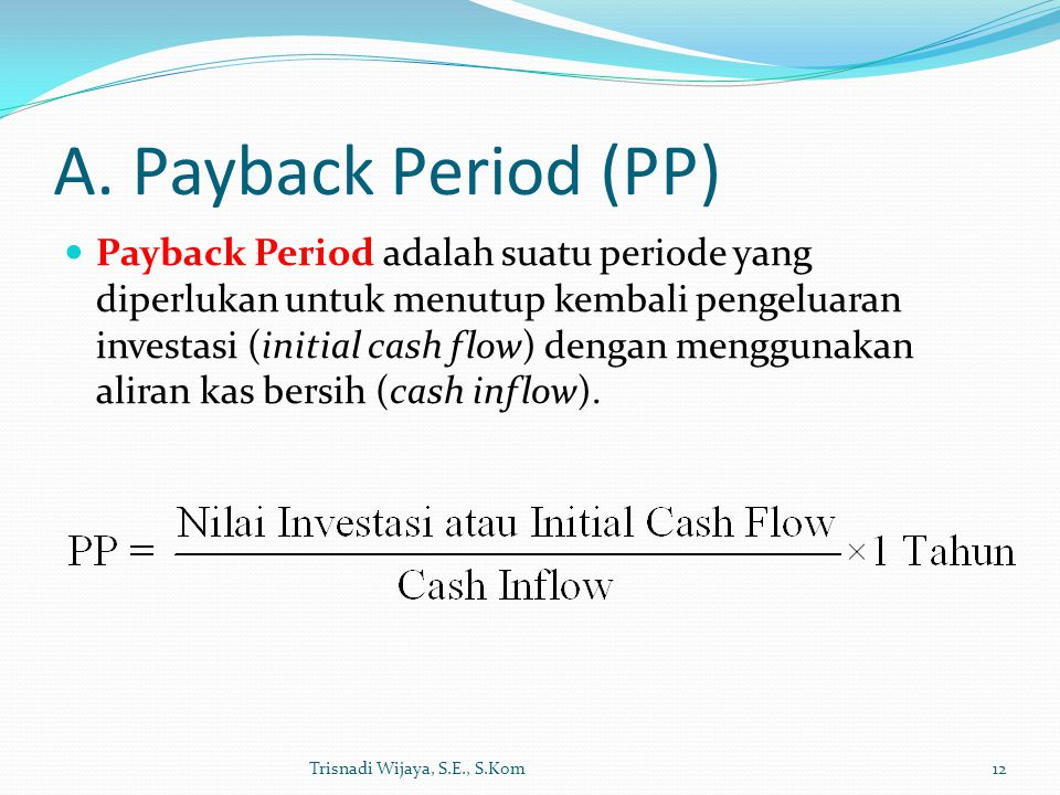 A. Payback Period (PP)