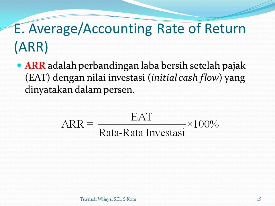 E. Average/Accounting Rate of Return (ARR)