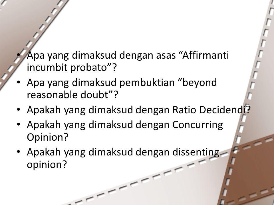 Apa yang dimaksud dengan asas Affirmanti incumbit probato