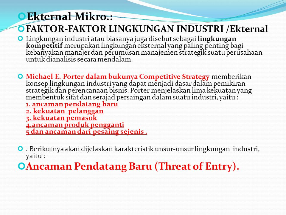 Ekternal Mikro.: Ancaman Pendatang Baru (Threat of Entry).