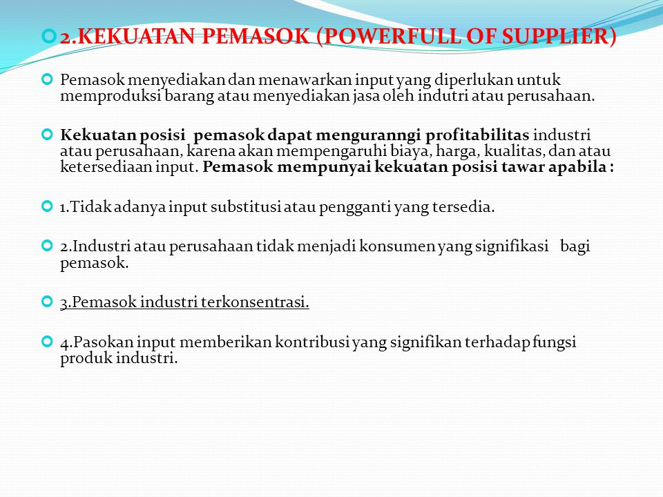 2.KEKUATAN PEMASOK (POWERFULL OF SUPPLIER)