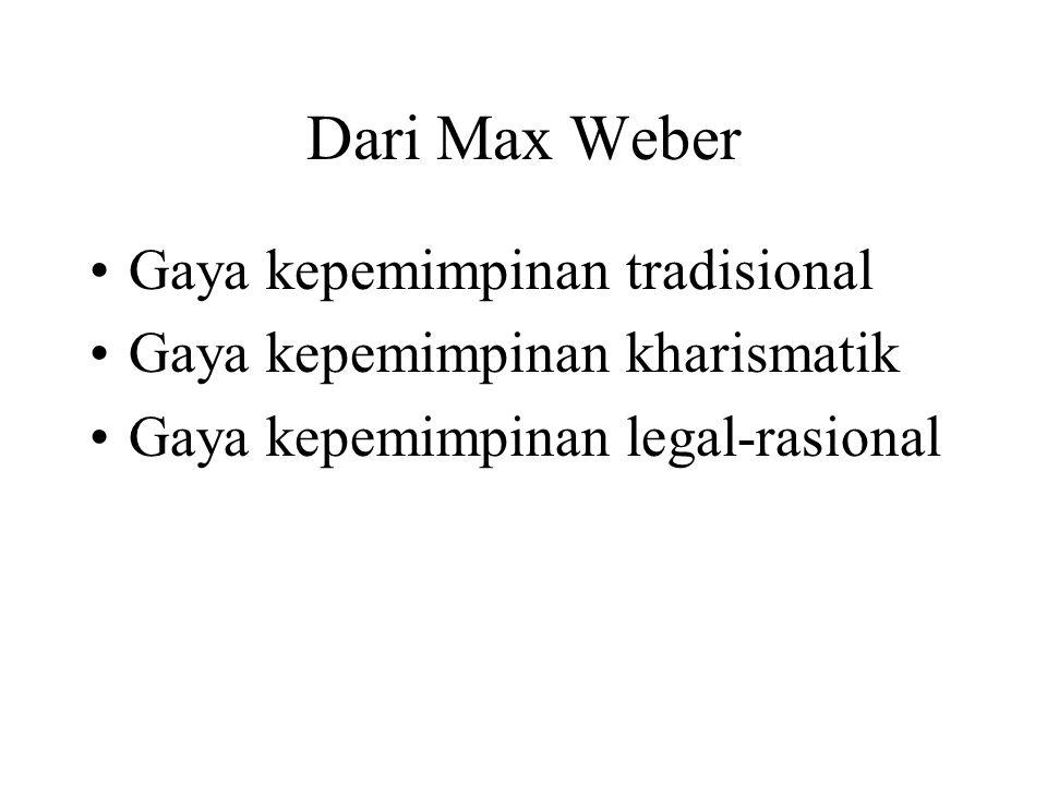 Dari Max Weber Gaya kepemimpinan tradisional