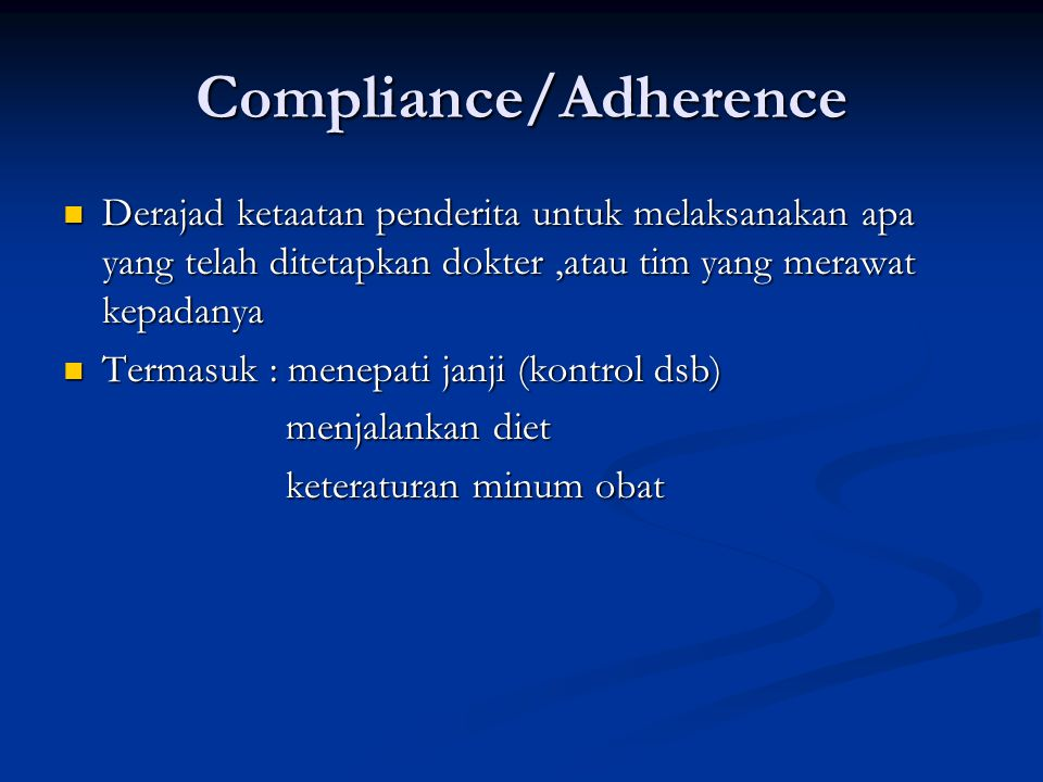Compliance/Adherence