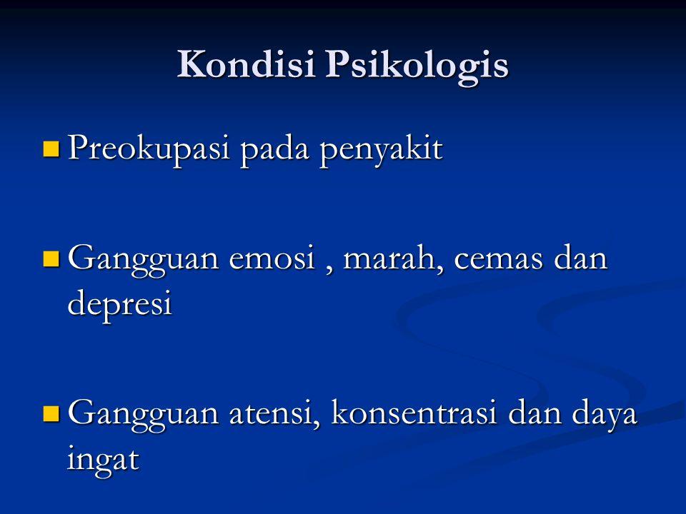 Kondisi Psikologis Preokupasi pada penyakit