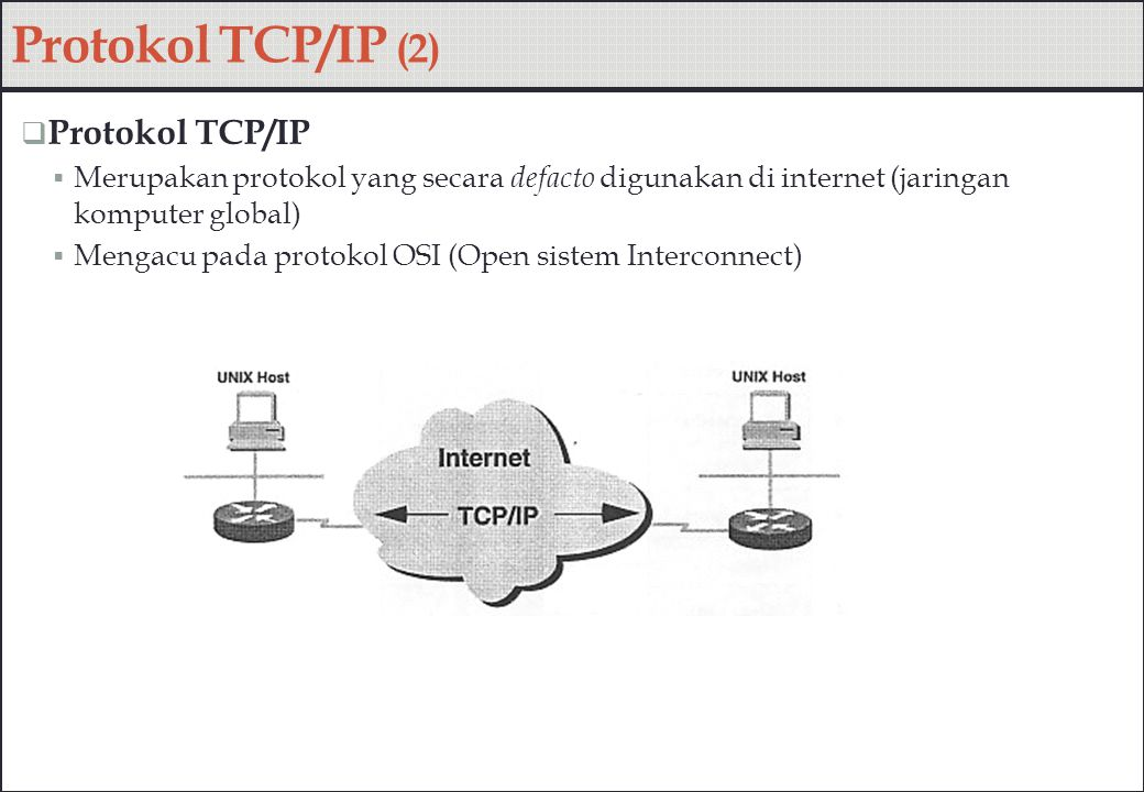Protokol TCP/IP (2) Protokol TCP/IP