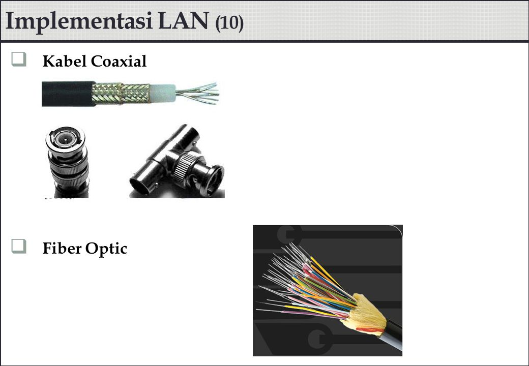 Implementasi LAN (10) Kabel Coaxial Fiber Optic