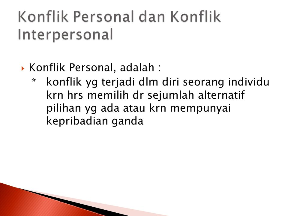 Konflik Personal dan Konflik Interpersonal