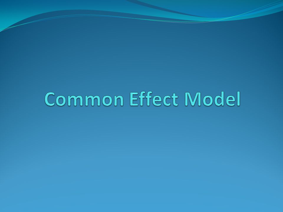 Common Effect Model