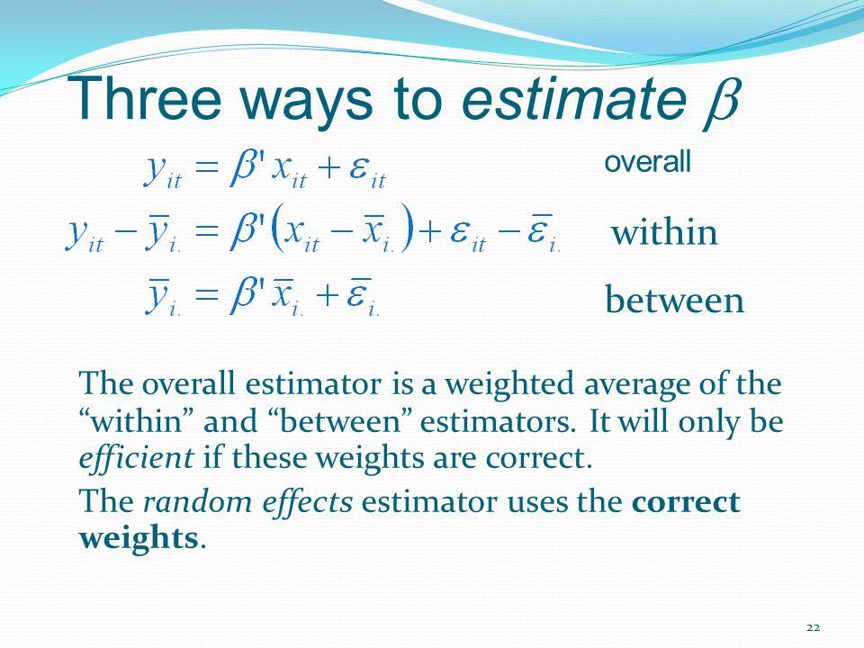 Three ways to estimate b