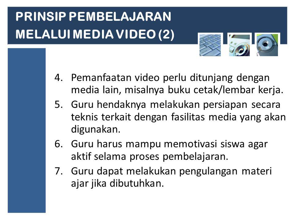 PRINSIP PEMBELAJARAN MELALUI MEDIA VIDEO (2)