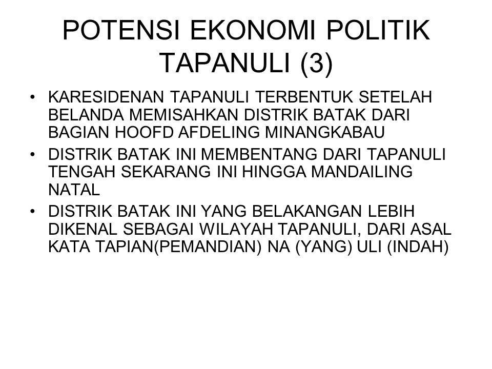 POTENSI EKONOMI POLITIK TAPANULI (3)