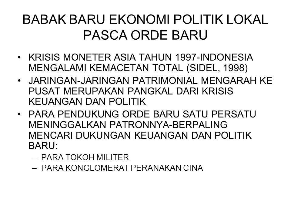 BABAK BARU EKONOMI POLITIK LOKAL PASCA ORDE BARU