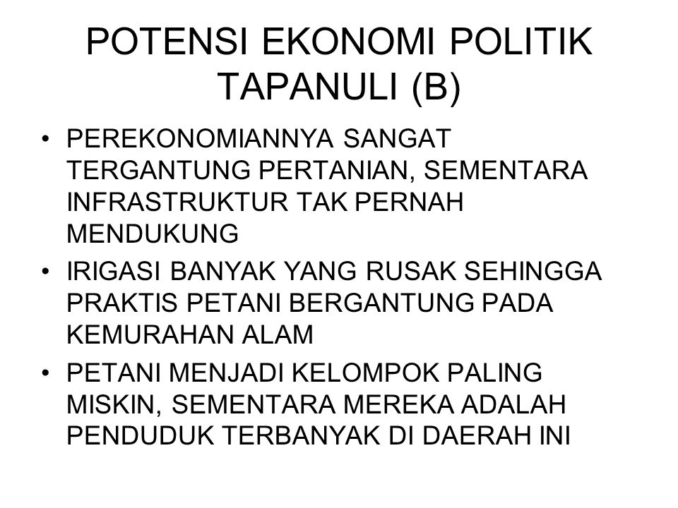 POTENSI EKONOMI POLITIK TAPANULI (B)