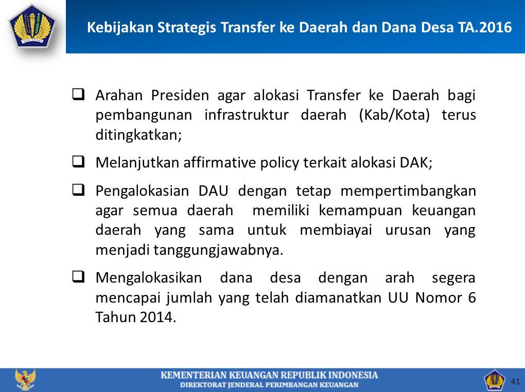 Kebijakan Strategis Transfer ke Daerah dan Dana Desa TA.2016