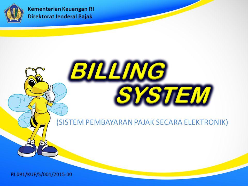 BILLING SYSTEM (SISTEM PEMBAYARAN PAJAK SECARA ELEKTRONIK)