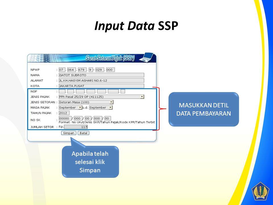 Input Data SSP MASUKKAN DETIL DATA PEMBAYARAN