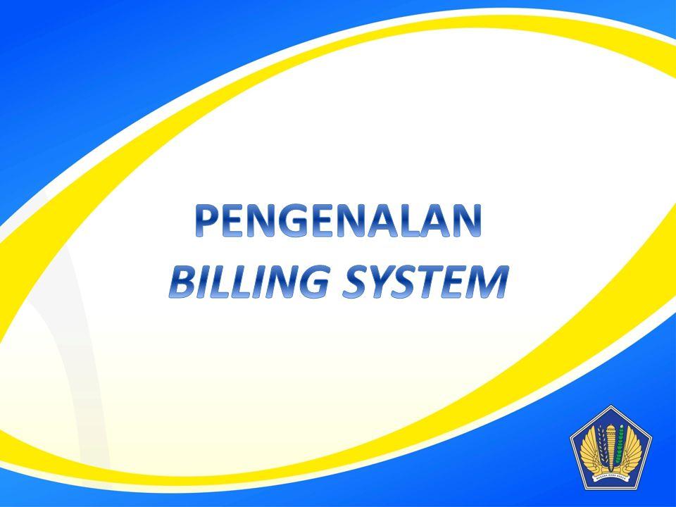 PENGENALAN BILLING SYSTEM