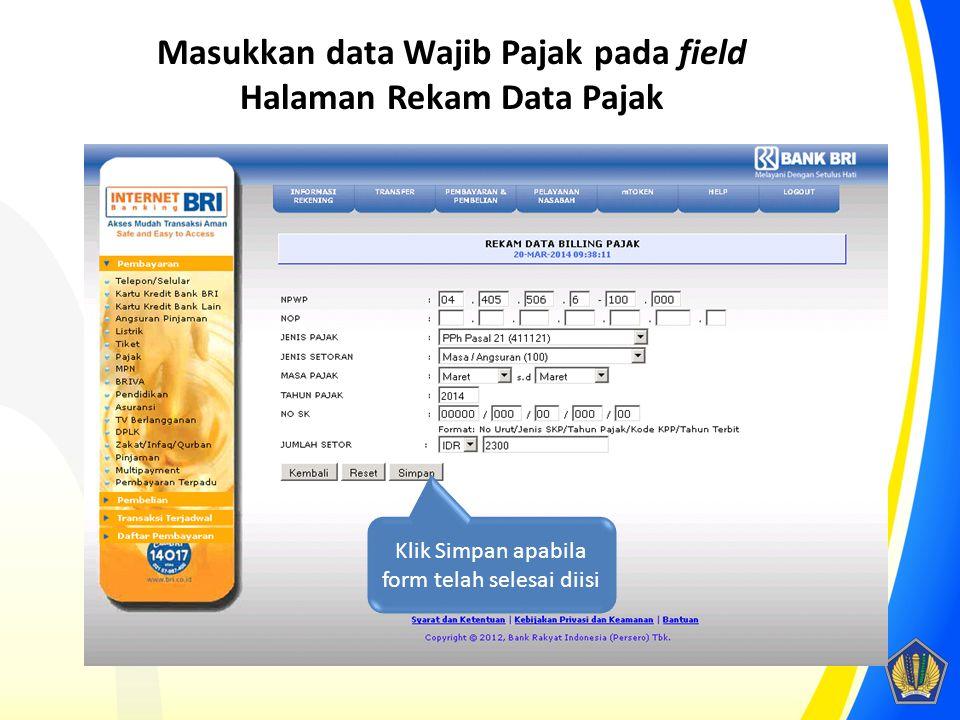 Masukkan data Wajib Pajak pada field Halaman Rekam Data Pajak