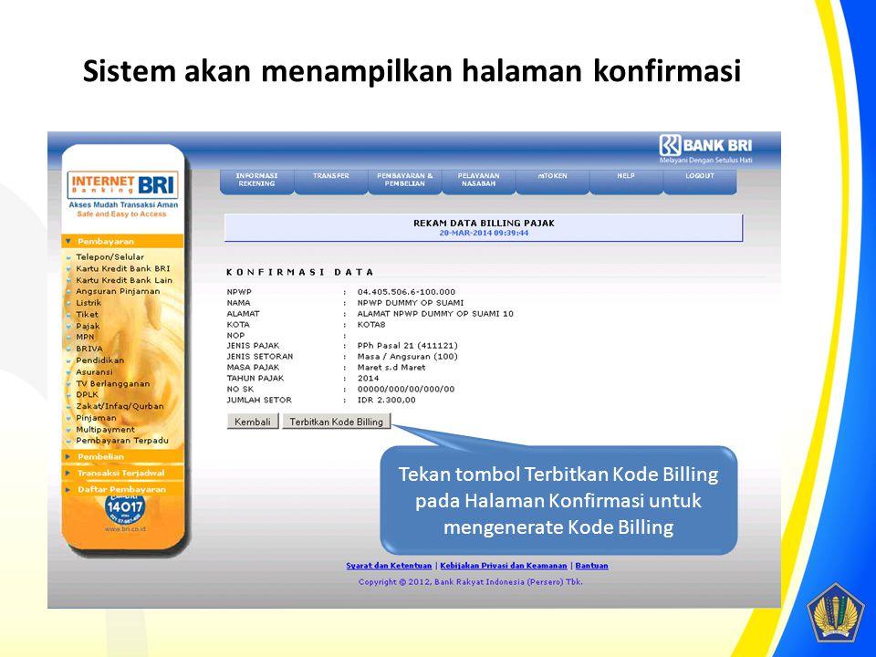 Sistem akan menampilkan halaman konfirmasi