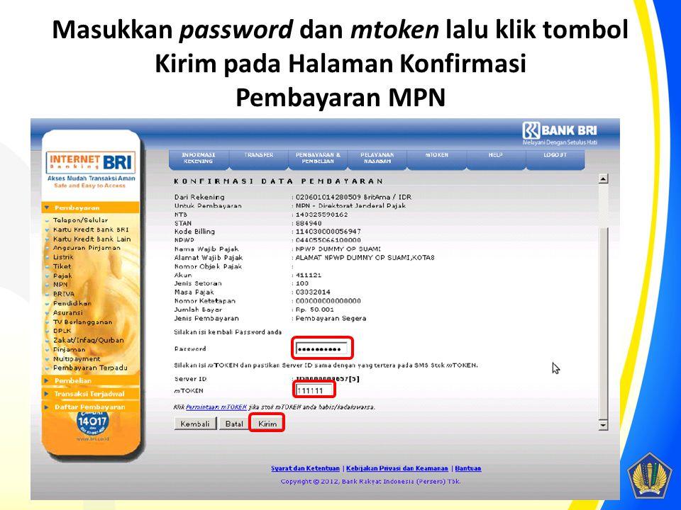 Masukkan password dan mtoken lalu klik tombol Kirim pada Halaman Konfirmasi Pembayaran MPN