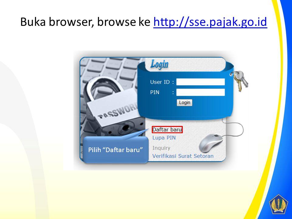 Buka browser, browse ke http://sse.pajak.go.id