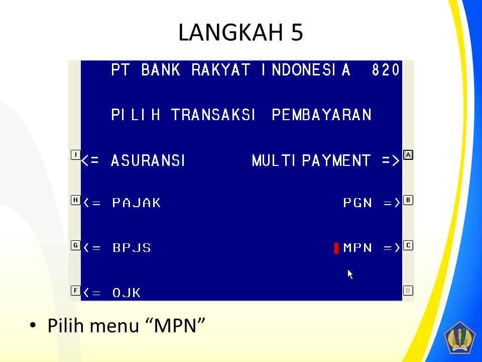 LANGKAH 5 Pilih menu MPN