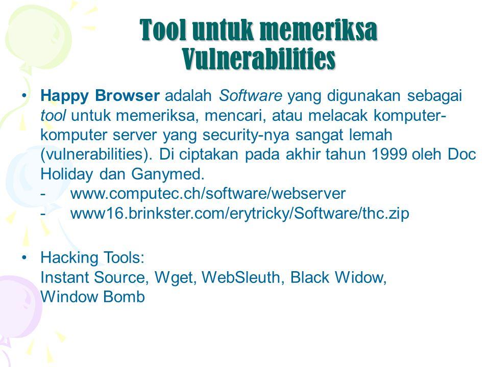Tool untuk memeriksa Vulnerabilities