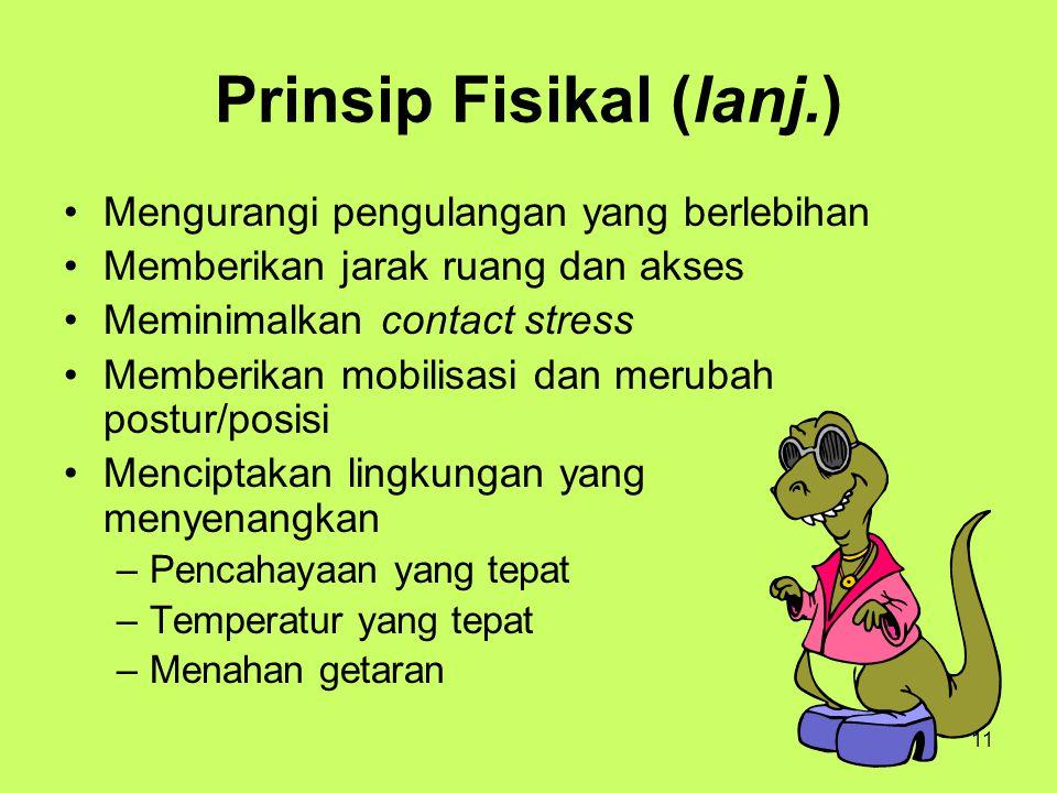Prinsip Fisikal (lanj.)