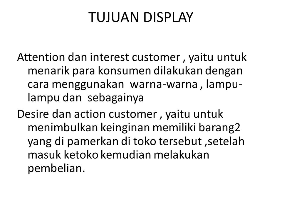 TUJUAN DISPLAY