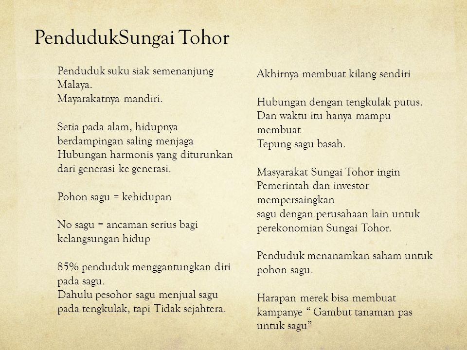 PendudukSungai Tohor Penduduk suku siak semenanjung Malaya.