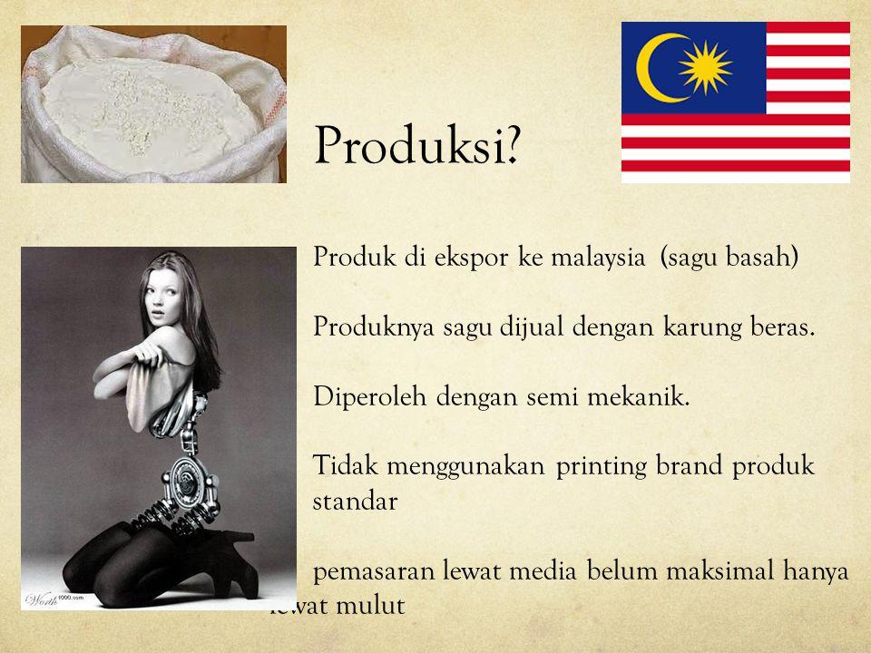 Produksi Produk di ekspor ke malaysia (sagu basah)
